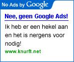 No Ads by Google Geen advertentie door Google op knurft.net!